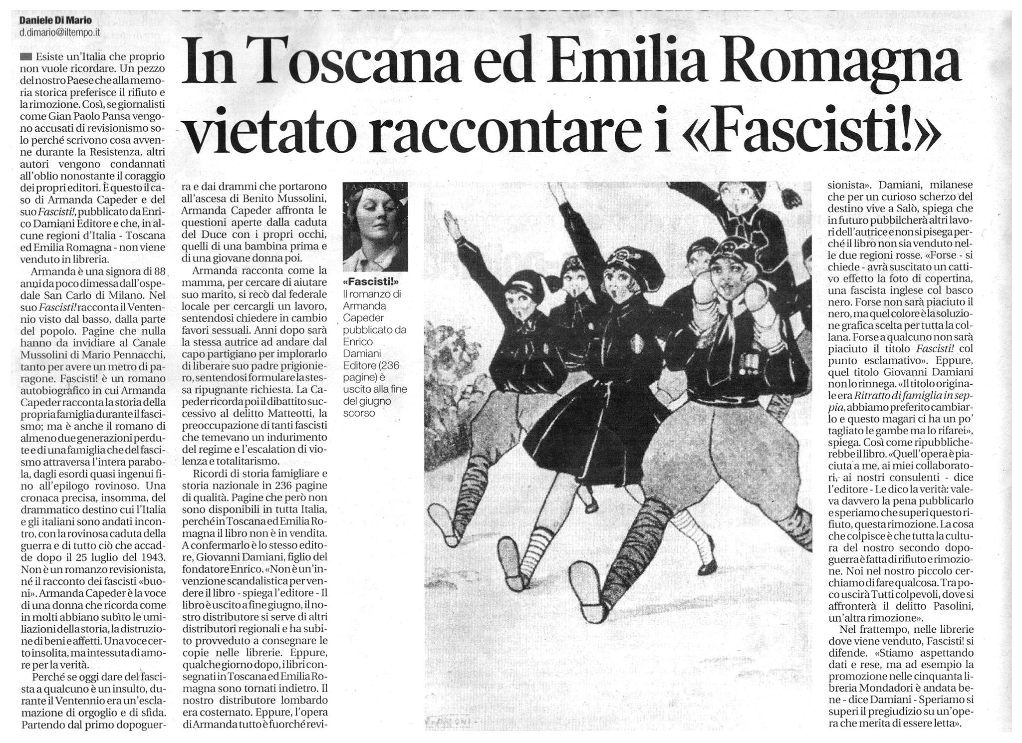 In toscana ed emilia Romagna vietato raccontare i Fascisti