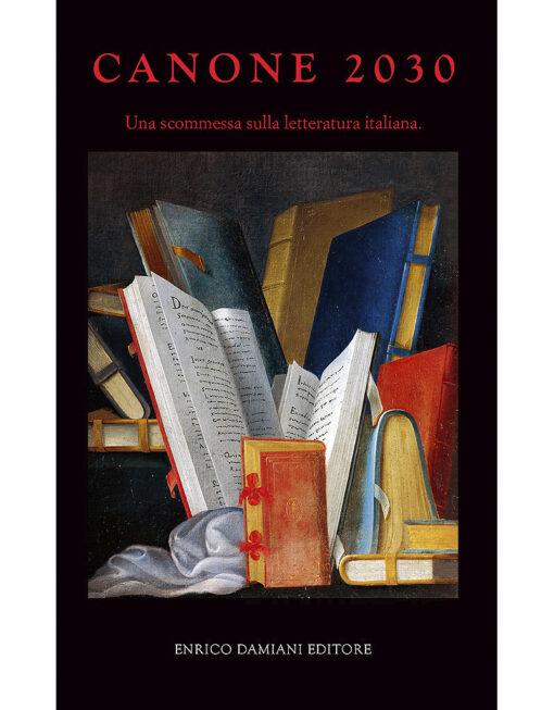 Libro Canone 2030 di Massimo Arcangeli