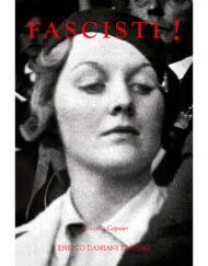 Copertina Libro FASCISTI! di Armanda Capeder - Enrico Damiani Editore e Associati