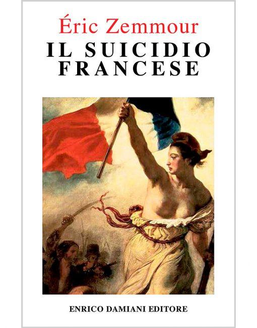 IL Suicidio Francese di Éric Zemmour