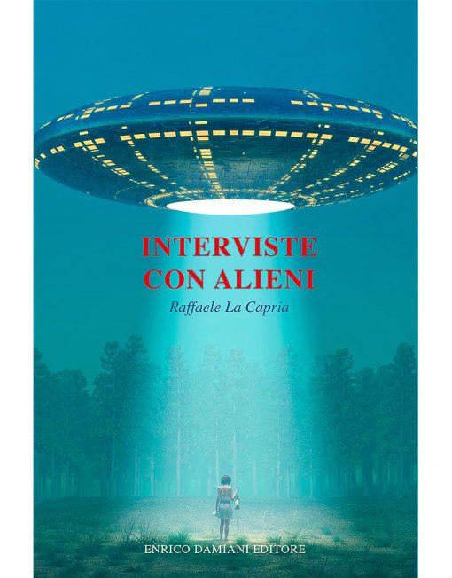 Libro Interviste con Alieni di Raffaele La Capria