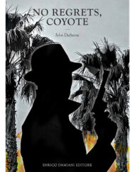 Libro NO REGRETS, COYOTE di John Dufresne